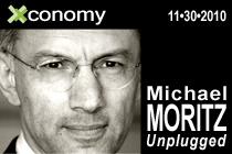 Xconomy: Michael Moritz Unplugged