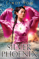 Cindy Pon's Silver Phoenix: Beyond the Kingdom of Xia