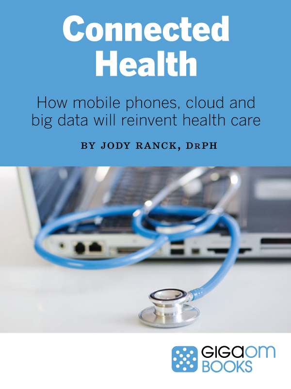 Connected Health (GigaOM Books cover)