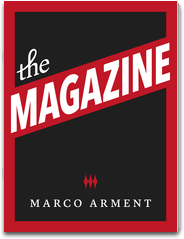 The Magazine Marco Arment