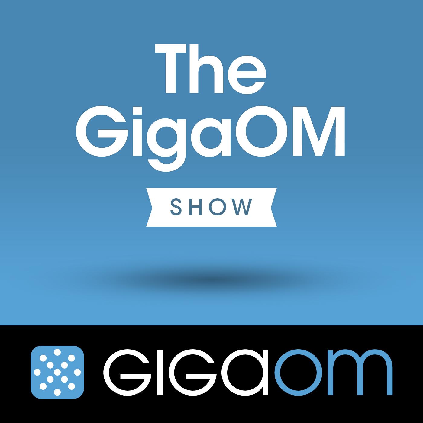 GigaOM-the-gigaom-show_1400x1400