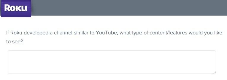 roku survey similar to youtube