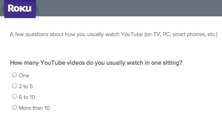 roku survey youtube questions