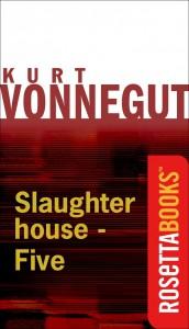 Slaughterhouse Five Vonnegut