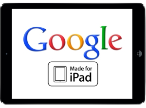 Google made for iPad