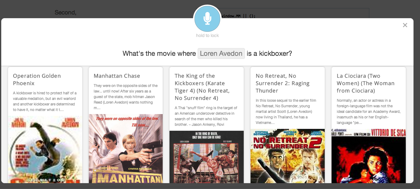 A demo of MindMeld voice search, in which I learned Loren Avedon plays a kickboxer in more than one movie.