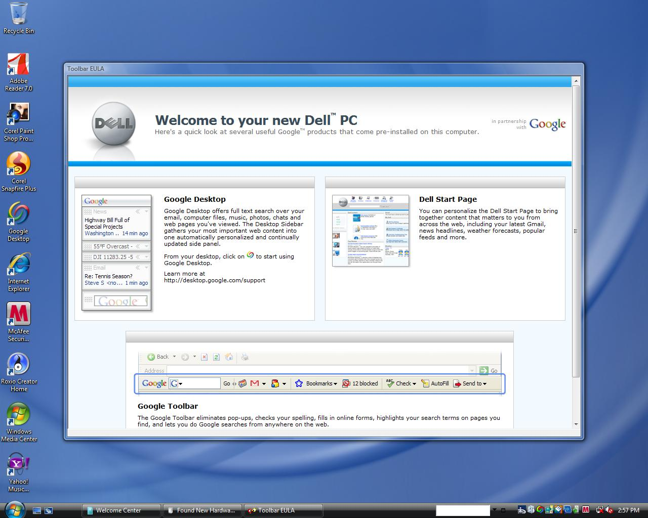 Dude, you're getting a Dell -- and a Google toolbar. Source: Flickr user lloydscreenies